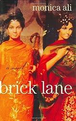Brick Lane: A Novel by Monica Ali (2003-08-19)