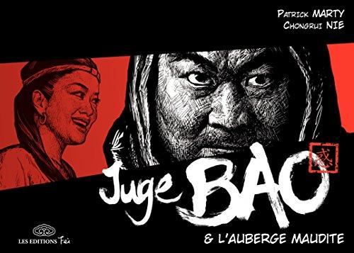 Juge Bao - Tome 4 - L'Auberge Maudite par Marty, Patrick Marty, Patrick Marty