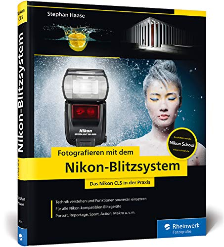 m Nikon-Blitzsystem: Das Nikon CLS in der Praxis ()