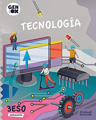 Tecnología 3º ESO GENiOX Libro del Alumno (Andalucía)