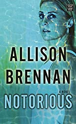[(Notorious : Max Revere Novel)] [By (author) Allison Brennan] published on (June, 2014)