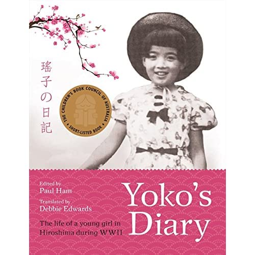 Yoko's Diary: The Life Of A Young Girl In Hiroshima During Wwii