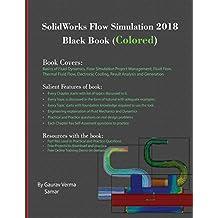 SolidWorks Flow Simulation 2018 Black Book (Colored)