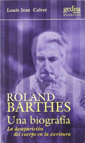 Roland Barthes. Una biografía por L.J. Calvet