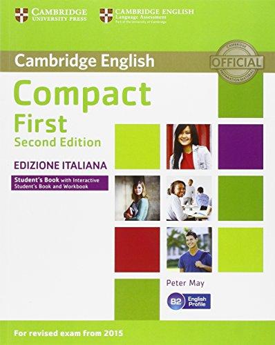 Compact first. Student's book. Without answers. Per le Scuole superiori. Con e-book. Con espansione online