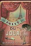 Folly Du Jour (Joe Sandilands)