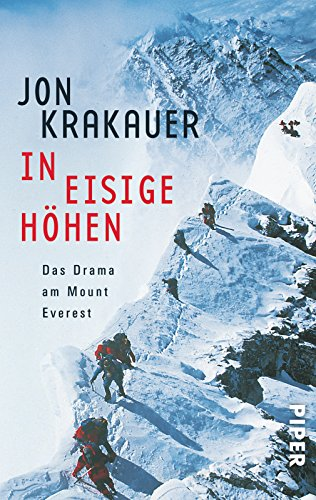 In eisige Höhen. Das Drama am Mount Everest -