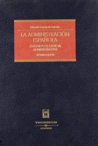 La administración española : estudios de ciencia administrativa