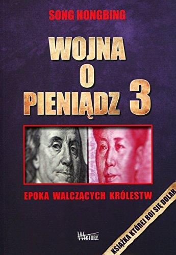 Wojna o pieniadz 3