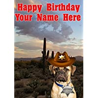 Bullmastiff Dog j786 Cowboy Sheriff Fun Cute Happy Birthday A5 Personalised Greeting card POSTED BY US GIFTS FOR ALL 2016 FROM DERBYSHIRE UK