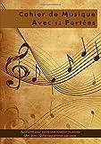 Cahier de Musique Avec 12 Portees: Approprié pour écrire une notation musicale (A4) avec 12 Pentagrammes par page