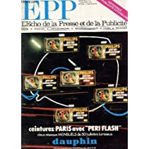 EPP - L'ECHO DE LA PRESSE ET DE LA PUBLICITE - N°972 - 17 NOVEMBRE 1975 / CEINTUREZ PARIS AVEC PERI FLASH / DERNIERES NOUVELLES - INTERVIEW DE C. ROUSSEL, PESIDENT DE L'AFP - AMNISTIE FISCALE POUR LA PRESSE? - UN HEBDO DE TELE GRATUIT - LA PRESSE VUE ETC.