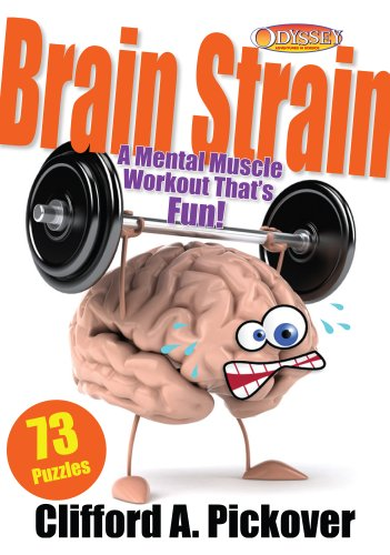 Brain Strain: A Mental Muscle Workout That's Fun! 73 Puzzles from Odyssey (English Edition)