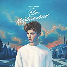Blue Neighbourhood by Troye Sivan (2015-08-03)