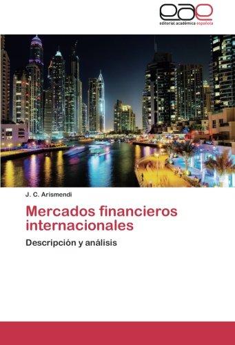 Mercados financieros internacionales por Arismendi J. C.