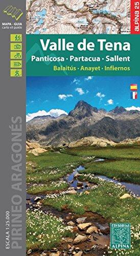 Valle de Tena. Panticosa, Partacua, Sallent. Escala 1:25.000. Mapa excursionista. Editorial Alpina.: 2016 por VV.AA.