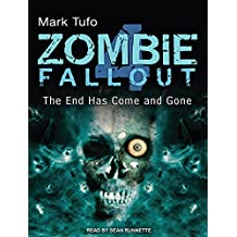 Zombie Fallout 4: The End Has Come and Gone by Mark Tufo (2012-04-23)