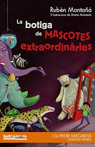 La botiga de mascotes extraordinàries (Llibres Infantils I Juvenils - Diversos) (Catalan Edition)
