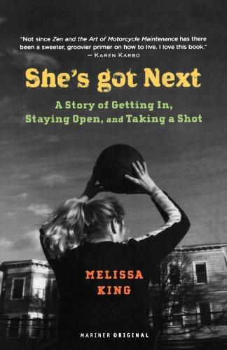 She's Got Next: Life Played Under a Hoop