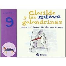 Clotilde y las nueve golondrinas: Juega con el 9 (Castellano - A Partir De 3 Años - Libros Didácticos - El Zoo De Los Números)