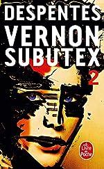 Vernon Subutex (Tome 2) de Virginie Despentes