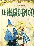 Le magicien d'oz - Editions Fabbri