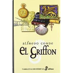 El Griffón (Gallego) (Narrativas Históricas) Premio Nacional de Narrativa 1986