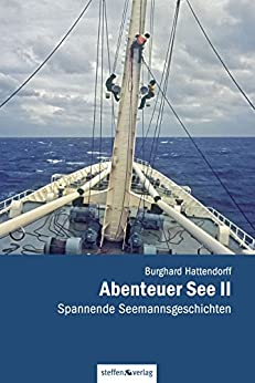 Abenteuer See II: Spannende Seemannsgeschichten
