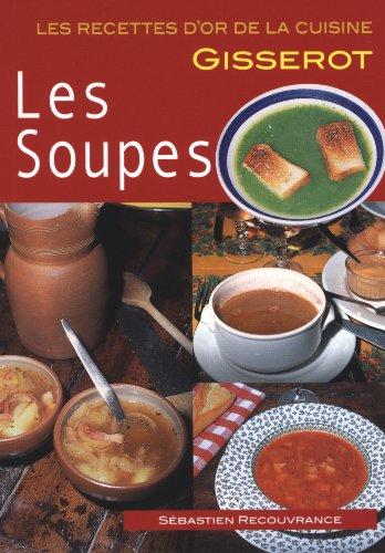 Les Soupes - RECETTES D'OR