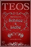 Das Lied von Schnee & Liebe (The Empires of Stones, Band 2)