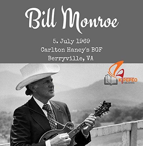 Bill Monroe - Berryville, VA 1969 (Monroe-cd Bill)