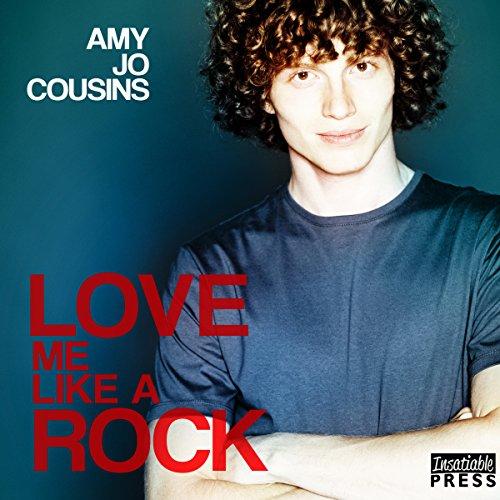 Love Me Like a Rock: Bend or Break, Book 6
