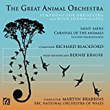 The Great Animal Orchestra, Symphony for Orchestra and Wild Soundscapes - Richard Blackford and Bernie Krause