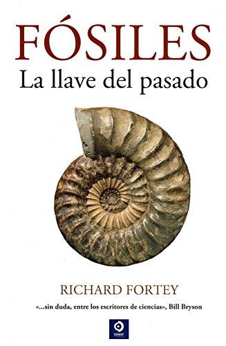 FÓSILES LA LLAVE DEL PASADO (LIBROS ILUSTRADOS)