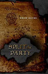 Split the Party (Spells, Swords, & Stealth Book 2) (English Edition)