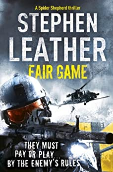 Fair Game (The 8th Spider Shepherd Thriller) by [Leather, Stephen]
