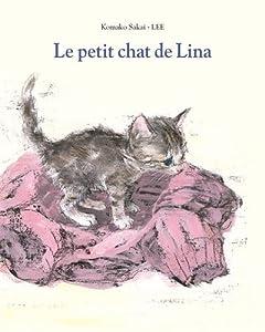 vignette de 'Le petit chat de Lina (Komako SakaÏ)'