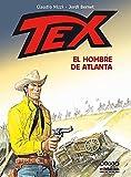 Tex: El hombre de Atlanta