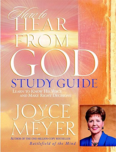 How To Hear From God Study Guide (Meyer, Joyce)