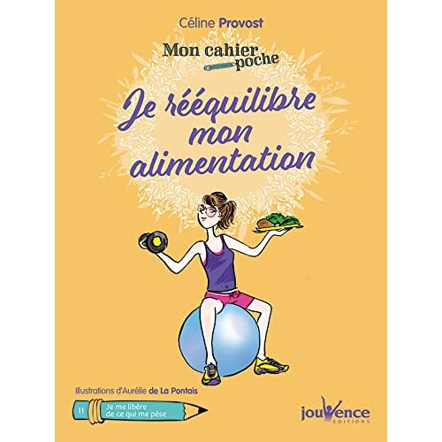 Mon cahier poche : je rééquilibre mon alimentation