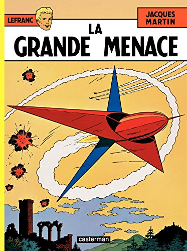 Lefranc Tome 1 La Grande Menace [Pdf/ePub] eBook
