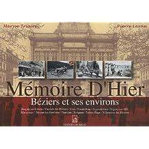 Mémoire d'hier : Béziers et ses environs
