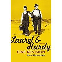 Laurel und Hardy: Eine Revision