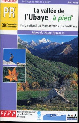 La vallée de l'Ubaye à pied