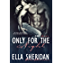 Only for the Night (If Only Book 2)