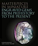 Masterpieces in Miniature (The Philip Wilson Gems and Jewellery Series)