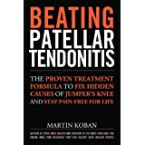Beating Patellar Tendonitis (English Edition)