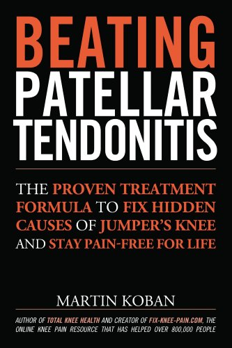 Beating Patellar Tendonitis (English Edition)