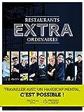Restaurants extraordinaires: Travailler avec un handicap mental, c'est possible !