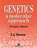 Genetics: A Molecular Approach